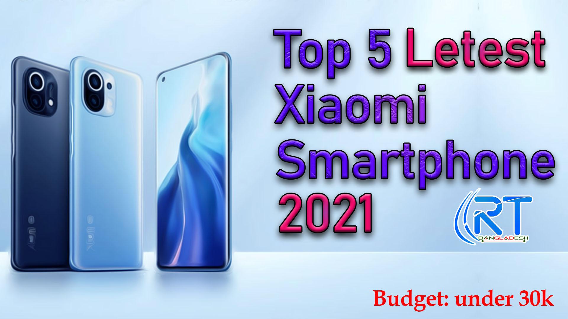 Top 5 Xiaomi Smartphone 2021 price in bd