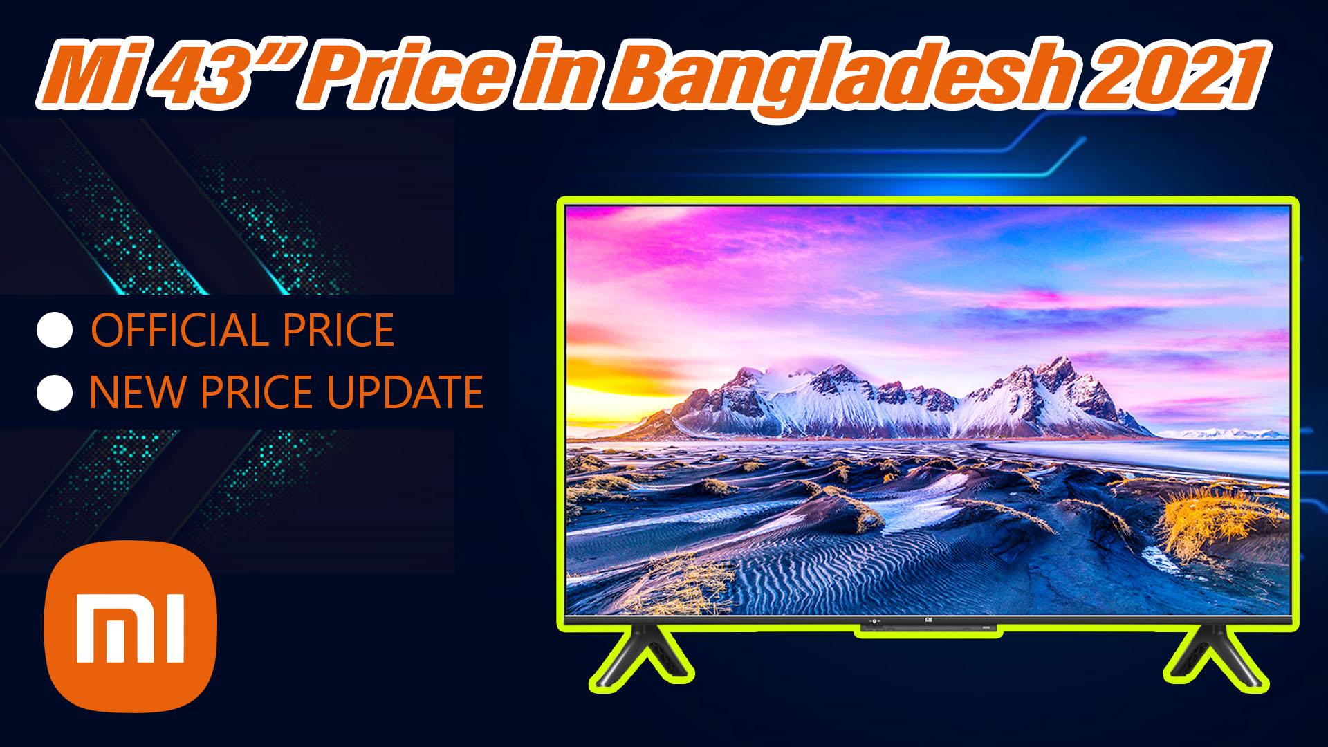 "MI 4k 43"" Android Smart TV price in BD"